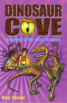 Dinosaur Cove: Haunting of the Ghost Runners, Paperback Book
