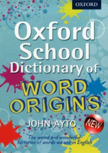 Oxford School Dictionary of Word Origins, Mixed media product Book