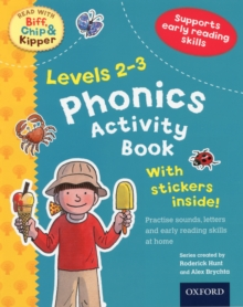 Oxford Reading Tree Read With Biff, Chip, and Kipper: Levels 2-3: Phonics Activity Book, Mixed media product Book