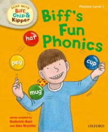 Oxford Reading Tree Read with Biff, Chip and Kipper: First Stories: Level 1: Biff's Fun Phonics, Hardback Book