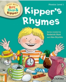 Oxford Reading Tree Read with Biff Chip and Kipper: Phonics: Level 1: Kipper's Rhymes, Hardback Book