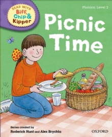 Oxford Reading Tree Read with Biff, Chip and Kipper: First Stories: Level 2: Picnic Time, Hardback Book