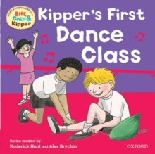Oxford Reading Tree: Read With Biff, Chip & Kipper First Experiences Kipper's First Dance Class, Paperback / softback Book