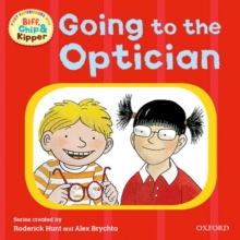Oxford Reading Tree: Read With Biff, Chip & Kipper First Experiences Going to the Optician, Paperback / softback Book