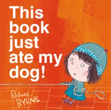 This Book Just Ate My Dog!, Paperback / softback Book