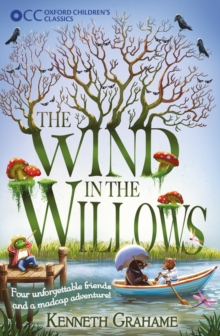 Oxford Children's Classics: The Wind in the Willows, Paperback Book