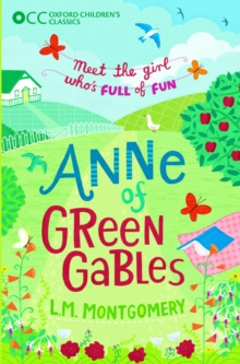 Oxford Children's Classics: Anne of Green Gables, EPUB eBook