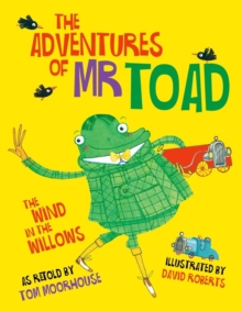 The Adventures of Mr Toad, Hardback Book