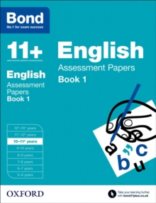 Bond 11+: English: Assessment Papers : 10-11+ Years Book 1, Paperback Book