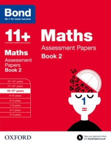 Bond 11+: Maths: Assessment Papers : 10-11+ years Book 2, Paperback Book