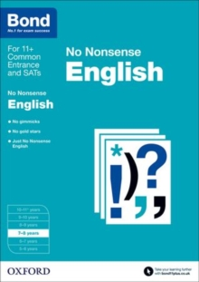 Bond 11+: English: No Nonsense : 7-8 years, Paperback Book