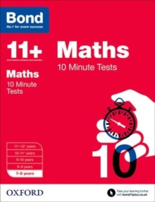 Bond 11+: Maths: 10 Minute Tests : 7-8 years, Paperback / softback Book