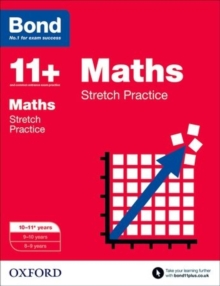 Bond 11+: Maths: Stretch Papers : 10-11+ years, Paperback / softback Book