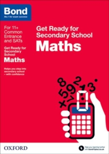Bond 11+: Maths: Get Ready for Secondary School, Paperback Book