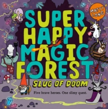 Super Happy Magic Forest: Slug of Doom, Paperback Book