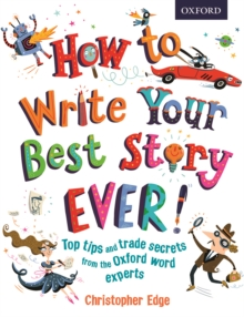 How to Write Your Best Story Ever!, Paperback Book