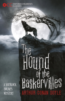 Oxford Children's Classics: The Hound of the Baskervilles, Paperback Book
