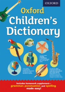 Oxford Children's Dictionary : The perfect dictionary for home and school, for age 8+, Mixed media product Book