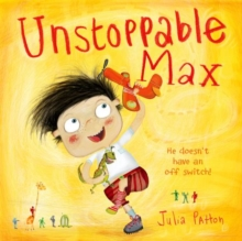 Unstoppable Max, Paperback / softback Book