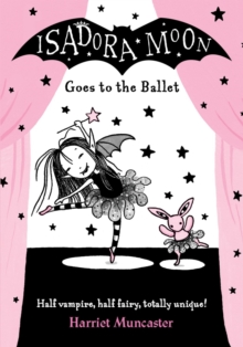 Isadora Moon Goes to the Ballet, Paperback Book
