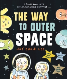 The Way to Outer Space, Paperback / softback Book