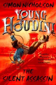 Young Houdini: The Silent Assassin, Paperback Book