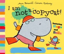 I Am Not a Copycat!, Paperback / softback Book