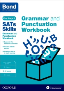 Bond SATs Skills: Grammar and Punctuation Workbook : Bond SATs Skills: Grammar and Punctuation Workbook 9-10 years, Paperback Book