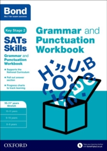 Bond SATs Skills: Grammar and Punctuation Workbook : 10-11+ years Stretch, Paperback Book