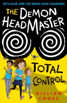 The Demon Headmaster: Total Control, Paperback / softback Book