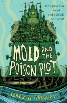 Mold and the Poison Plot, Paperback / softback Book