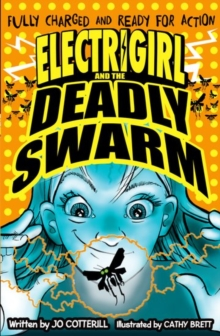 Electrigirl and the Deadly Swarm, Paperback Book