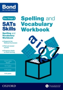 Bond SATs Skills Spelling and Vocabulary Workbook : 8-9 years, Paperback / softback Book