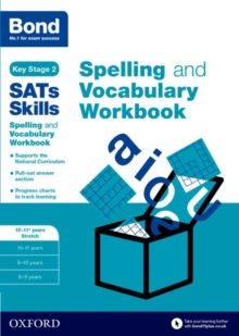 Bond SATs Skills: Spelling and Vocabulary Stretch Workbook : Bond SATs Skills Spelling and Vocabulary Stretch Workbook 10-11+ years, Paperback Book