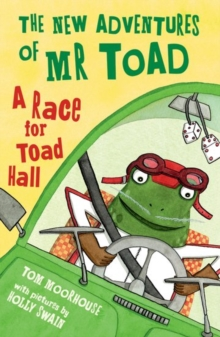 The New Adventures of Mr Toad: A Race for Toad Hall, Paperback Book
