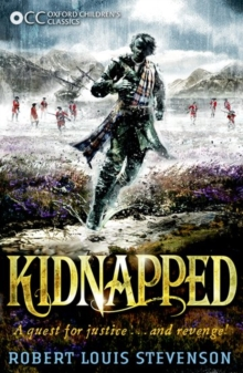 Oxford Children's Classics: Kidnapped, Paperback Book
