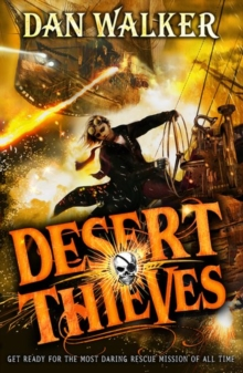 Desert Thieves, Paperback / softback Book