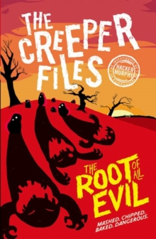 Creeper Files: The Root of all Evil, Paperback / softback Book
