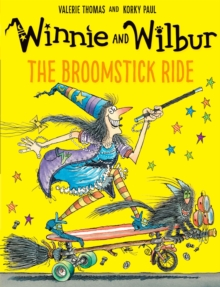 Winnie and Wilbur: The Broomstick Ride, Paperback / softback Book