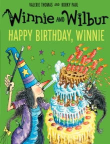 Winnie and Wilbur: Happy Birthday, Winnie, Paperback Book
