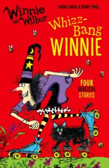 Winnie and Wilbur: Whizz Bang Winnie, Paperback / softback Book