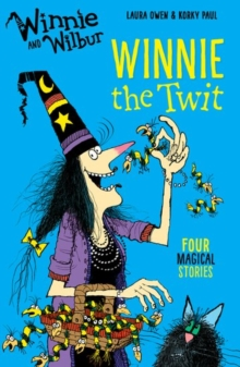 Winnie and Wilbur: Winnie the Twit, Paperback / softback Book