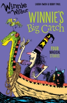 Winnie and Wilbur: Winnie's Big Catch, Paperback / softback Book