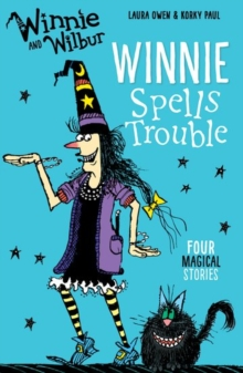 Winnie and Wilbur: Winnie Spells Trouble, Paperback / softback Book