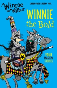 Winnie and Wilbur: Winnie the Bold, Paperback / softback Book