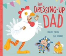 The Dressing-Up Dad, Paperback Book