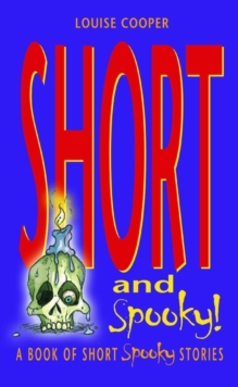 Short and Spooky! : A book of very short spooky stories, Paperback Book