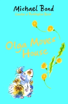 Olga Moves House, Paperback / softback Book