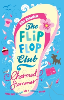 The Flip-Flop Club 1: Charmed Summer, Paperback Book