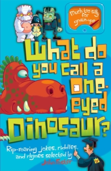 What Do You Call a One-Eyed Dinosaur?, Paperback Book